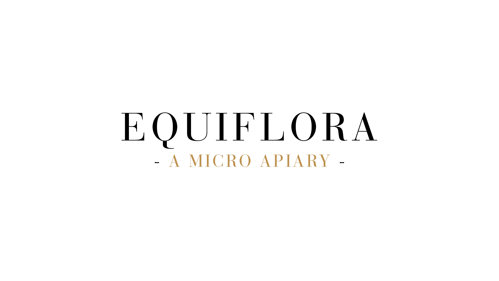 Equiflora – A Micro Apiary –